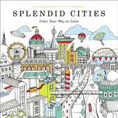 Libro in inglese Splendid Cities: Color Your Way to Calm