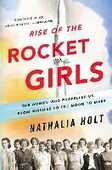 Libro in inglese Rise of the Rocket Girls: The Women Who Propelled Us, from Missiles to the Moon to Mars Nathalia Holt