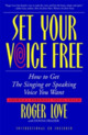 Set Your Voice Free [Wit