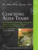 Libro in inglese Coaching Agile Teams: A Companion for ScrumMasters, Agile Coaches, and Project Managers in Transition Lyssa Adkins