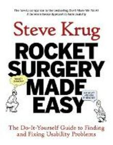 Rocket Surgery Made Easy: The Do-It-Yourself Guide to Finding and Fixing Usability Problems - Steve Krug - cover