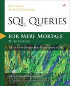 Libro in inglese SQL Queries for Mere Mortals: A Hands-on Guide to Data Manipulation in SQL John L. Viescas Michael J. Hernandez