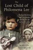 Libro in inglese The Lost Child of Philomena Lee: A Mother, Her Son, and a Fifty-Year Search Martin Sixsmith