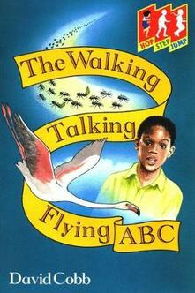Hop Step Jump; Walk,Talk,Fly,Abc - David Cobb - cover