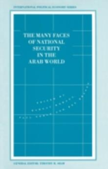 The Many Faces of National Security in the Arab World - cover