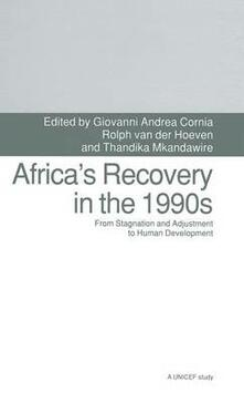 Africa's Recovery in the 1990s: From Stagnation and Adjustment to Human Development - Giovanni Andrea Cornia,Henning Pieper,Thandika Mkandawire - cover