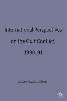 International Perspectives on the Gulf Conflict, 1990-91 - cover