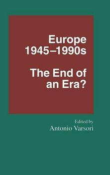 Europe 1945-1990s: The End of an Era? - cover