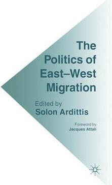The Politics of East-West Migration - cover