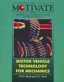 Motor Vehicle Technology for Mechanics - Roy Brooks,Philip Read,Victor Charles Reid - cover