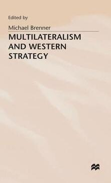 Multilateralism and Western Strategy - cover