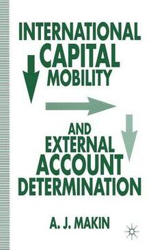 International Capital Mobility and External Account Determination - Anthony J. Makin - cover