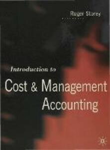 Introduction to Cost and Management Accounting - Roger Storey - cover