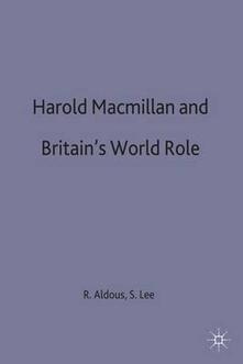 Harold Macmillan and Britain's World Role - cover