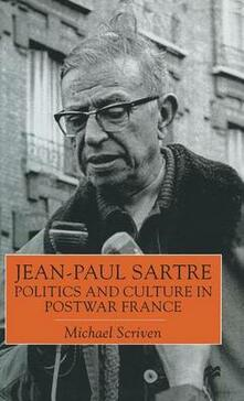 Jean-Paul Sartre: Politics and Culture in Postwar France - Michael Scriven - cover