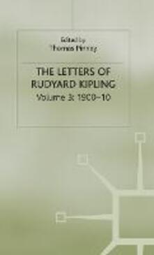 The Letters of Rudyard Kipling: Volume 3: 1900-10 - cover