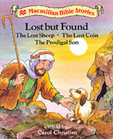 Level 2: Lost but Found The Lost Sheep - The Lost Coin - The Prodigal Son - Carol Christian - cover