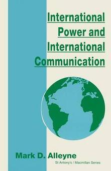 International Power and International Communication - Mark D. Alleyne - cover