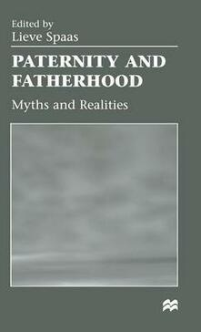 Paternity and Fatherhood: Myths and Realities - cover
