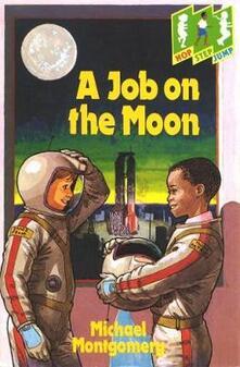 Hop Step Jump; A Job On The Moon - David Cobb,Michael Montgomery - cover