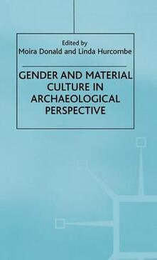 Gender and Material Culture in Archaeological Perspective - cover