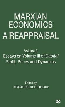 Marxian Economics: A Reappraisal: Volume 2 Essays on Volume III of Capital Profit, Prices and Dynamics - cover