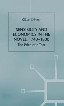 Sensibility and Economics in the Novel: The Price of a Tear - G. Skinner - cover