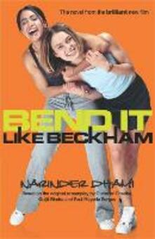 Bend It Like Beckham - Narinder Dhami - cover