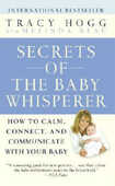 Libro in inglese Secrets of the Baby Whisperer: How to Calm, Connect, and Communicate with Your Baby Tracy Hogg