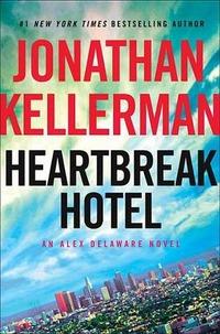 Heartbreak Hotel - Kellerman Jonathan - wuz.it