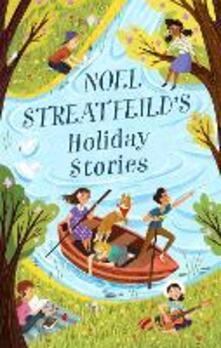 Noel Streatfeild's Holiday Stories - Noel Streatfeild - cover