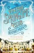 Libro in inglese The Vintage Springtime Club Beatrice Meier