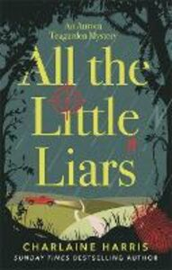 Libro in inglese All the Little Liars  - Charlaine Harris