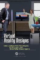Virtual Reality Designs Adriana Pena Perez Negron Graciela Lara Lopez Libro In Lingua Inglese Taylor Francis Ltd Ibs