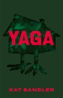 Yaga - Kat Sandler - cover