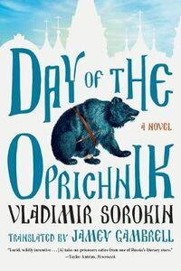 Libro in inglese Day of the Oprichnik: A Novel  - Vladimir Sorokin