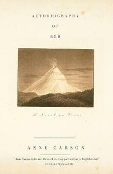 Autobiography of Red: a Novel in Verse - Anne Carson - cover
