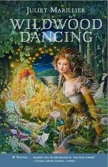 Wildwood Dancing - Juliet Marillier - cover