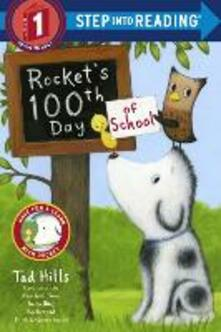 Rocket's 100th Day Of School Step Into Reading Lvl 1 - Tad Hills - cover