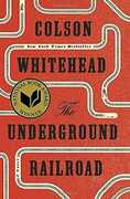 Libro in inglese The Underground Railroad (National Book Award Winner) (Oprah's Book Club) Colson Whitehead