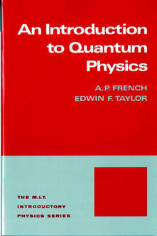 Introduction to Quantum Physics - A.P. French,Edwin F. Taylor - cover