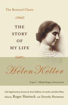 The Story of My Life: The Restored Classic - Helen Keller - cover