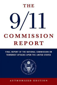 Libro in inglese The 9/11 Commission Report: Final Report of the National Commission on Terrorist Attacks Upon the United States  - National Commission