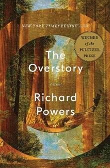 The Overstory: A Novel - Richard Powers - cover