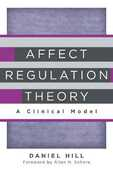 Libro in inglese Affect Regulation Theory: A Clinical Model Daniel Hill