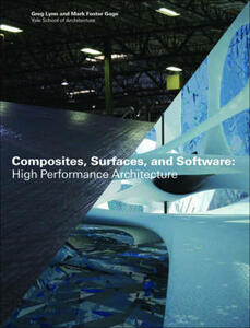 Composites surfaces and software: high performance architecture - Greg Lynn - copertina
