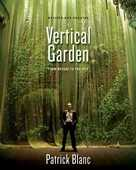 Libro in inglese The Vertical Garden: From Nature to the City Patrick Blanc