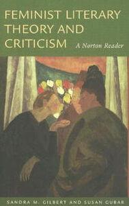 Foto Cover di Feminist Literary Theory and Critism: A Norton Reader, Libri inglese di Sandra M. Gilbert, edito da WW Norton & Co