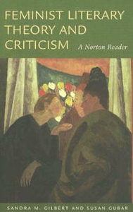 Libro in inglese Feminist Literary Theory and Critism: A Norton Reader  - Sandra M. Gilbert