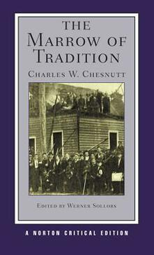 The Marrow of Tradition - Charles W. Chesnutt - cover